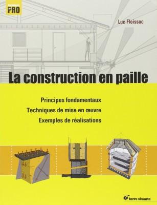 La construction paille - Luc Floissac